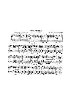 Zwei Stücke für Klavier, TH 132 Op.10: Nr.2 Humoreske by Pjotr Tschaikowski