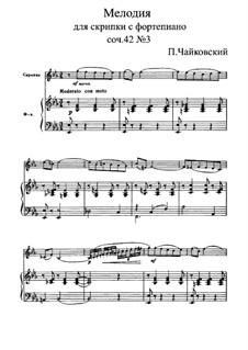 Souvenir d'un lieu cher (Memory of a Dear Place), TH 116 Op.42: Nr.3 Melodie by Pjotr Tschaikowski