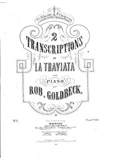 Transkriptionen über Themen  aus 'La Traviata' von Verdi: Über Arie 'Parigi o cara' by Robert Goldbeck