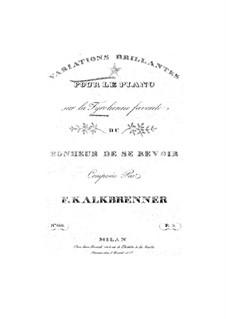 Brillante Variationen über Thema 'Bonheur de se revoir': Brillante Variationen über Thema 'Bonheur de se revoir' by Friedrich Kalkbrenner