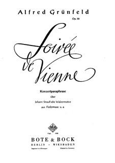 Soirée de Vienne. Konzertparaphrase über Walzer 'Fledermaus' von J. Strauss, Op.56: Für Klavier by Alfred Grünfeld