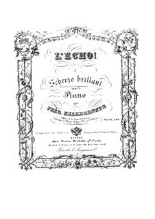 L'echo. Scherzo brillant: L'echo. Scherzo brillant by Friedrich Kalkbrenner