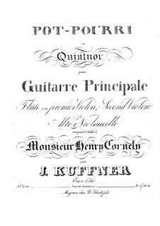 Potpourri für Flöte (oder Violine I), Violine II, Bratsche, Cello und Gitarre, Op.156: Potpourri für Flöte (oder Violine I), Violine II, Bratsche, Cello und Gitarre by Josef Küffner