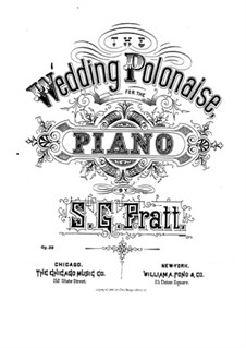 Wedding Polonaise, Op.39: Wedding Polonaise by Silas Gamaliel Pratt