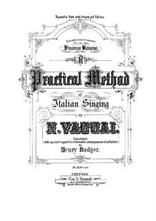 Praktische Schule des Italienischen Gesanges: Praktische Schule des Italienischen Gesanges by Nicola Vaccai