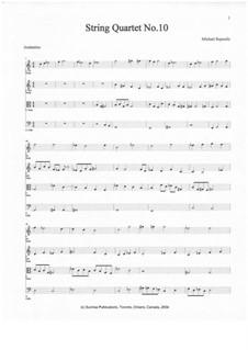 String Quartet No.10: String Quartet No.10 by Michael Repoulis