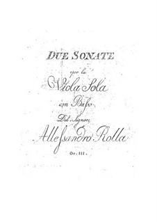 Zwei Sonaten für Bratsche und Cello (oder Bratsche mit zwei begleitenden Bratschen), BI 324, 325 Op.3: Zwei Sonaten für Bratsche und Cello (oder Bratsche mit zwei begleitenden Bratschen) by Alessandro Rolla