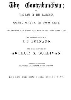 The Contrabandista: The Contrabandista by Arthur Sullivan