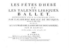 Les fêtes d'Hébé, RCT 41: Les fêtes d'Hébé by Jean-Philippe Rameau