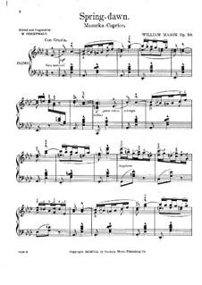 Spring-dawn, Op.20: Spring-dawn by William Mason