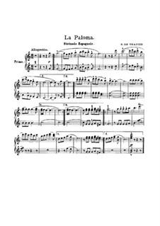 La Paloma (Die Taube): Version für Klavier, vierhändig – Stimmen by Sebastián Yradier