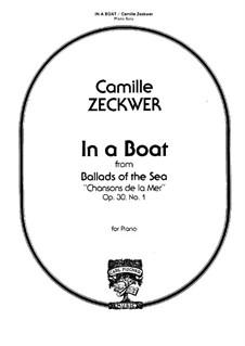 Ballads of the Sea, Op.30: No.1 In a Boat (En Bateau) by Camille Zeckwer
