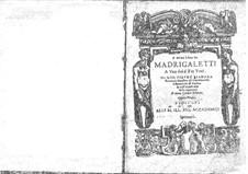 Il primo libro de madrigaletti a una, doi é tre voci, Op.1: Il primo libro de madrigaletti a una, doi é tre voci by Giovanni Pietro Biandrà