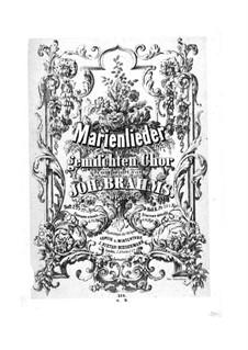 Marienlieder, Op.22: Vollsammlung by Johannes Brahms