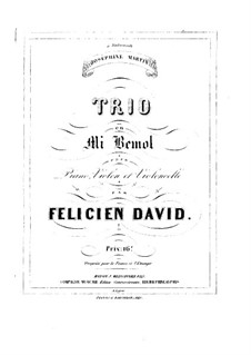 Klaviertrio Nr.1 in Es-Dur: Klaviertrio Nr.1 in Es-Dur by Félicien David