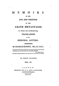 Memoirs of the Life and Writings of the Abate Metastasio: Buch III by Charles Burney
