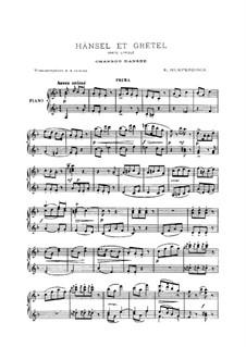 Hänsel und Gretel: Chanson dansée, für Klavier, vierhändig by Engelbert Humperdinck