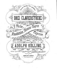 Polonaise-Caprice für Klavier, Op.7: Polonaise-Caprice für Klavier by Adolph Kölling