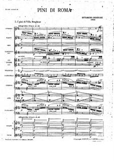 Pini di Roma (Pines of Rome): For symphonic orchestra by Ottorino Respighi