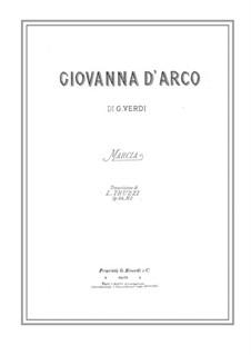 Giovanna d'Arco: Marsche, für Klavier, sechshändig by Giuseppe Verdi