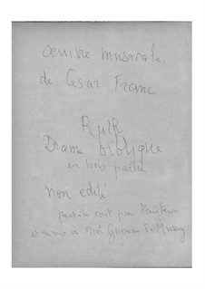 Ruth, M.51: Für Stimmen und Klavier by César Franck