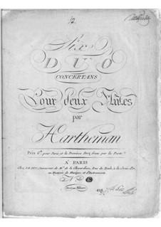 Sechs Konzert-Duos für zwei Flöten: Sechs Konzert-Duos für zwei Flöten by Christian Karl Hartmann