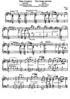 Aus alten Zeiten (Ballade für Klavier), Op.21: Für einen Interpreten by Anatoli Ljadow