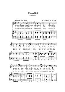 Sechs Lieder, Op.13: Nr.2 Wiegenlied, J.96 by Carl Maria von Weber