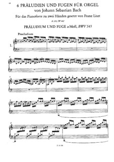 Sechs Präludien und Fugen, BWV 543-548: Version für Klavier, S.462 by Johann Sebastian Bach