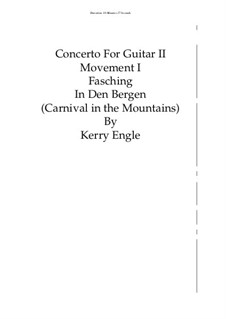 Concert II for Guitar and Orchestra 'Distant Journey': Movement I 'Fasching In Den Bergen' by Kerry Engle