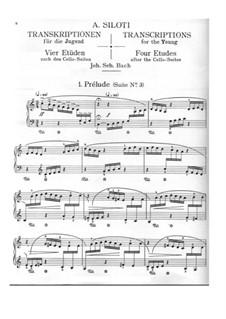 Transkriptionen für die Jugend. Vier Etüden nach den Cellosuiten von J. S. Bach: Transkriptionen für die Jugend. Vier Etüden nach den Cellosuiten von J. S. Bach by Alexander Siloti