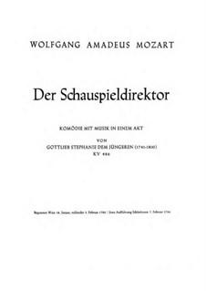 Der Schauspieldirektor, K.486: Vollpartitur by Wolfgang Amadeus Mozart