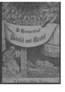 Hänsel und Gretel: Für Klavier by Engelbert Humperdinck