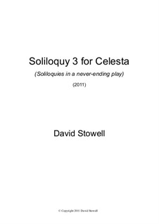 Soliloquy No.3 for Celesta: Soliloquy No.3 for Celesta by David Stowell