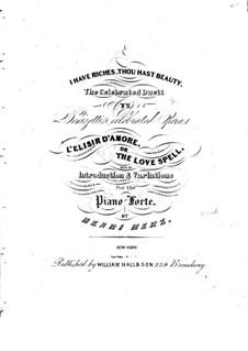 Variationen über Arie aus 'Der Liebestrank' von G. Donizetti: Variationen über Arie aus 'Der Liebestrank' von G. Donizetti by Henri Herz