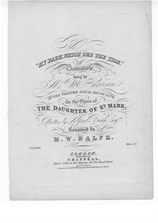 The Daughter of St. Mark: My Bark Which o'er the Tide, for Voice and Piano by Michael William Balfe