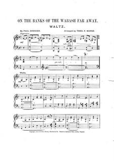 On the Banks of the Wabash Far Away: Für Klavier by Paul Dresser