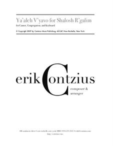 Ya'aleh V'yavo for Shalosh R'galim: Ya'aleh V'yavo for Shalosh R'galim by Erik Contzius