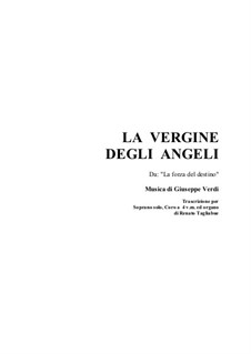 Die Macht des Schicksals: La Vergine degli Angeli, for soprano, mixed choir and organ by Giuseppe Verdi