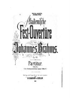 Akademische Festouvertüre, Op.80: Vollpartitur by Johannes Brahms