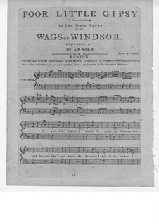 Wags of Windsor. Favorite Song 'Poor Little Gipsy': Wags of Windsor. Favorite Song 'Poor Little Gipsy' by Samuel Arnold