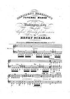 President Harrison's Funeral March: President Harrison's Funeral March by Henry Dielman