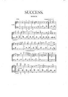 Success. Marsch, für Klavier: Success. Marsch, für Klavier by Richard Eilenberg