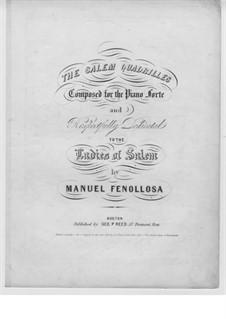 The Salem Quadrilles: The Salem Quadrilles by Manuel Fenollosa