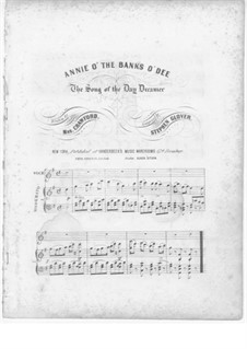 Annie o' the Banks o' Dee: Annie o' the Banks o' Dee by Stephen Glover