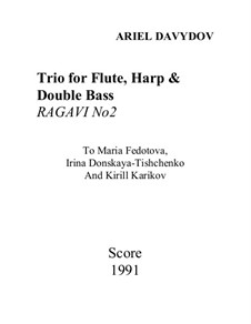 Trio for Flute, Harp and Double Bass: Trio for Flute, Harp and Double Bass by Ariel Davydov
