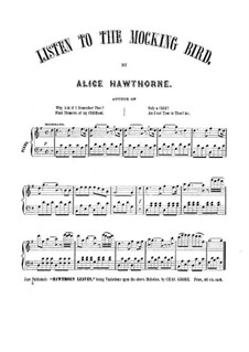 Listen to the Mocking Bird: Klavierauszug mit Singstimmen by Septimus Winner