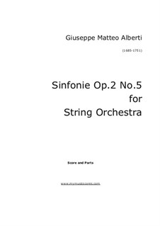 Alberti Sinfonie No.5 for Strings, Op.2: Alberti Sinfonie No.5 for Strings by Giuseppe Matteo Alberti