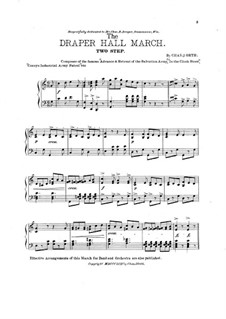 The Draper Hall March for Piano: The Draper Hall March for Piano by Charles J. Orth