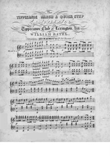 The Tippecanoe March and Quick Step for Piano: The Tippecanoe March and Quick Step for Piano by William Ratel